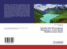 Bookcover of Volatile Oils Of Juniperus Phoenicea L. From South Mediterranean Basin