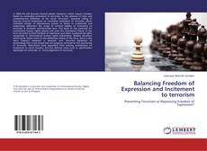 Buchcover von Balancing Freedom of Expression and Incitement to terrorism