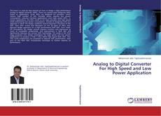 Couverture de Analog to Digital Converter For High Speed and Low Power Application
