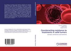 Bookcover of Counteracting resistance to treatments in solid tumors
