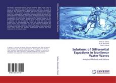 Couverture de Solutions of Differential Equations in Nonlinear Water Waves