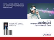 Portada del libro de Inquiry-Based and Differentiated Instruction in Electromagnetic Wave