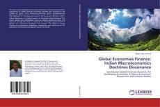 Bookcover of Global Economies Finance: Indian Macroeconomics Doctrines Dissonance