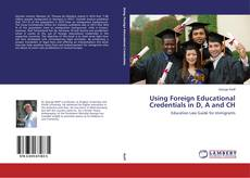 Couverture de Using Foreign Educational Credentials in D, A and CH