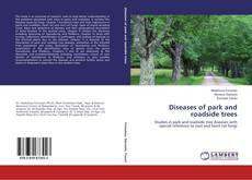 Capa do livro de Diseases of park and roadside trees