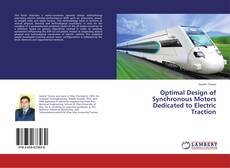 Bookcover of Optimal Design of Synchronous Motors Dedicated to Electric Traction