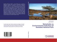 Bookcover of Nematodes as Environmental Indicators of Keoladeo National Park