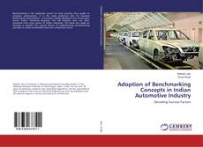 Bookcover of Adoption of Benchmarking Concepts in Indian Automotive Industry