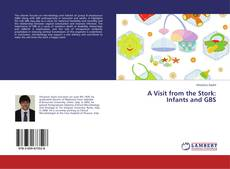 Capa do livro de A Visit from the Stork: Infants and GBS