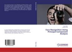 Bookcover of Face Recognition Using Principal Component Analysis
