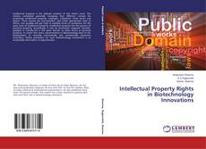 Bookcover of Intellectual Property Rights in Biotechnology Innovations
