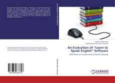 """Bookcover of An Evaluation of """"Learn to Speak English"""" Software"""