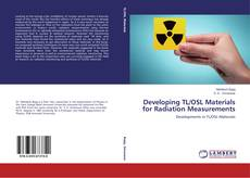 Bookcover of Developing TL/OSL Materials for Radiation Measurements