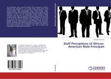 Borítókép a  Staff Perceptions of African-American Male Principals - hoz