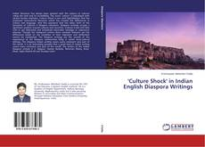 Bookcover of 'Culture Shock' in Indian English Diaspora Writings