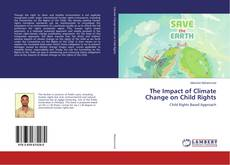 Bookcover of The Impact of Climate Change on Child Rights