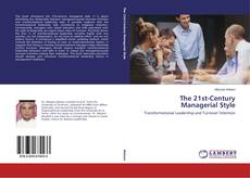 The 21st-Century Managerial Style的封面