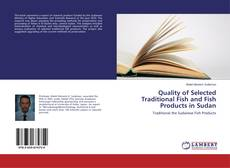 Bookcover of Quality of Selected Traditional Fish and Fish Products in Sudan