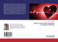 Bookcover of Silent myocardial ischemia in veteran athletes