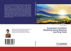 Ecosystem Condition Modeling Using Machine Learning Tools的封面