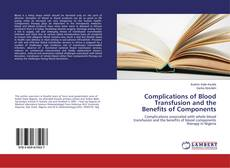 Capa do livro de Complications of Blood Transfusion and the Benefits of Components