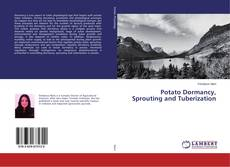 Portada del libro de Potato Dormancy, Sprouting and Tuberization