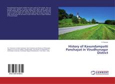 Bookcover of History of Kavundampatti Panchayat in Virudhunagar District