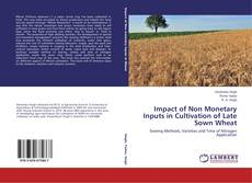 Borítókép a  Impact of Non Monetary Inputs in Cultivation of Late Sown Wheat - hoz