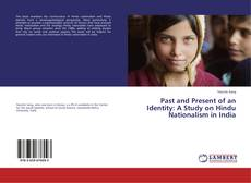 Обложка Past and Present of an Identity: A Study on Hindu Nationalism in India