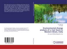 Portada del libro de Environmental change analysis of a river basin in Western Ghats, India