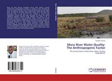 Buchcover von Mara River Water Quality: The Anthropogenic Factor