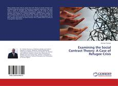 Bookcover of Examining the Social Contract Theory: A Case of Refugee Crisis
