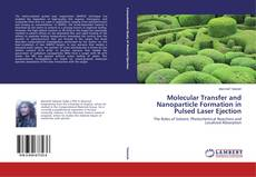 Capa do livro de Molecular Transfer and Nanoparticle Formation in Pulsed Laser Ejection
