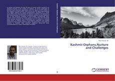 Bookcover of Kashmir:Orphans,Nurture and Challenges