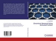 Buchcover von Chromium Removal Using Activated Carbon