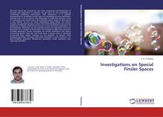 Bookcover of Investigations on Special Finsler Spaces