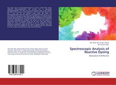 Bookcover of Spectroscopic Analysis of Reactive Dyeing