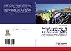 Bookcover of Techno Economic Analysis of Stand-Alone Hybrid Renewable Energy System