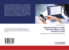 Couverture de Representation of Sub-Saharan Africa in the Swedish media