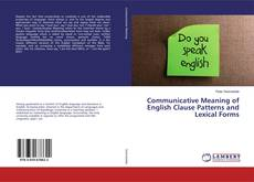 Buchcover von Communicative Meaning of English Clause Patterns and Lexical Forms