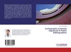 Capa do livro de Cartographic materials registered in Polish bibliographies
