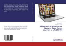 Couverture de Bibliometric & Webometric Study of Open Access Journals in LISc[05-09]