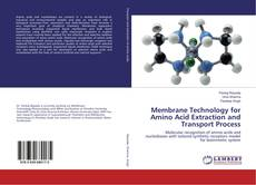 Couverture de Membrane Technology for Amino Acid Extraction and Transport Process