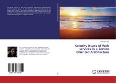 Portada del libro de Security issues of Web services in a Service Oriented Architecture