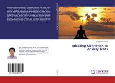 Bookcover of Adapting Meditation to Anxiety Traits