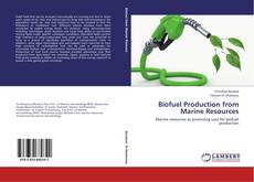 Biofuel Production from Marine Resources的封面
