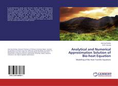 Buchcover von Analytical and Numerical Approximation Solution of Bio-heat Equation