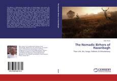 Borítókép a  The Nomadic Birhors of Hazaribagh - hoz