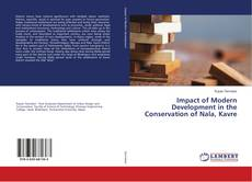 Couverture de Impact of Modern Development in the Conservation of Nala, Kavre