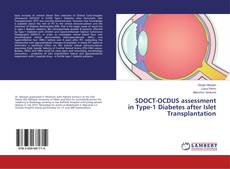 Bookcover of SDOCT-OCDUS assessment in Type-1 Diabetes after Islet Transplantation
